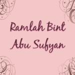 Ramlah Bint AbiSufyan