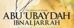 Abu Ubaydah ibnAl-Jarrah