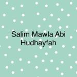 Salim Mawla AbiHudhayfah