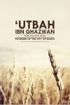 Utbah Ibn Ghazwan