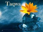 Taqwa: Our GreatestPossession