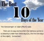 *The First Ten Days of Dhul-hujjah(2/2)*